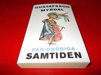 Lars Gustafsson Jan Myrdal Den onödiga samtiden POCKET - Bohus - Lars Gustafsson Jan Myrdal Den onödiga samtiden POCKET - Bohus