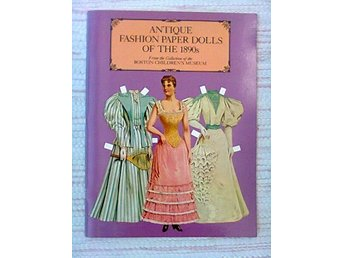 KLIPPDOCKOR MODE 1890-TAL-BOK / FASHION PAPER DOLLS BOOK 1890s-BOSTON CH MUSEUM