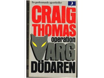 OPERATION VARGDÖDAREN - Craig Thomas (1980)