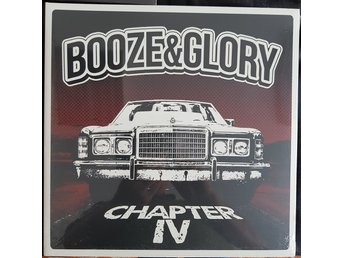 "Booze & Glory""Chapter IV"" LP"