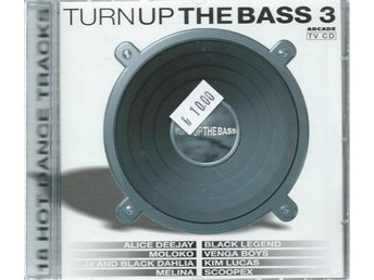 TURN UP THE BASS 3 -BLACK LEGEND , KIM LUCAS....