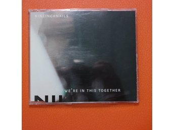Nine Inch Nails - We´re In This Together