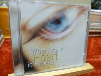 TIINA OJANPERÄ , CD , WHEN YOUR HEART IS BROKEN , Utgiven -00