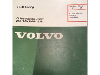 Volvo 240/260 1978.  CI Fuel Injection System  Faust tracing. (Felsökning)  NOS