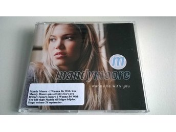 Mandy Moore - I Wanna Be With You, CD, Single, Promo