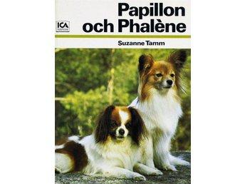 Papillon och Phaléne, Suzanne Tamm - Knäred - Papillon och Phaléne, Suzanne Tamm - Knäred