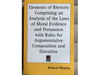 Elements of Rhetoric....