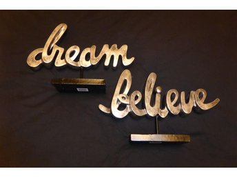dream believe skyltar se beskr