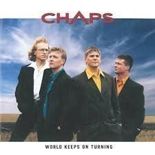 CHAPS ¤ CD ¤ WORLD KEEPS ON TURNING ¤