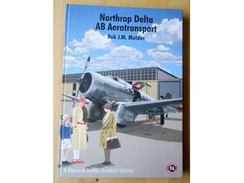 Northrop Delta - AB Aerotransport av Rob J.M. Mulder