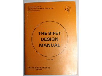 Texas Instrument The BIFET Design Manual