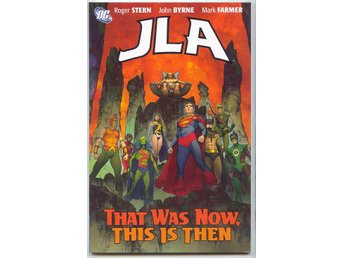 JLA: That Was Now, This is Then TP NM Ny Import
