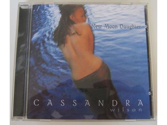 Cassandra Wilson – New Moon Daughter / Blue Note