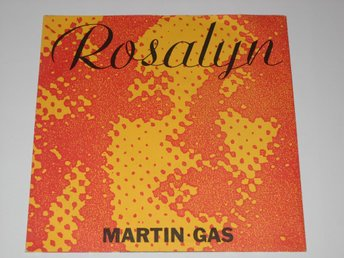 "MARTIN GAS - ROSALYN  7""   WAVE / PUNK 1989"
