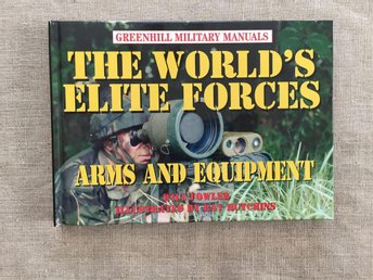 Greenville military manuals: The world's elite forces, Arms and Equipment
