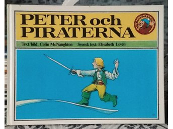 Peter och Piraterna av Colin Mc Naughton. 1980
