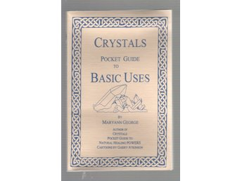 Crystals - Pocket Guide to Basic Uses