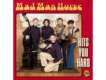 Mad Man Horse - Hits You Hard (Yellow Vinyl) - LP NY - FRI FRAKT