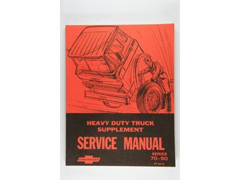 Heavy Duty Truck Supplement Service Manual Chevrolet Series 70-90
