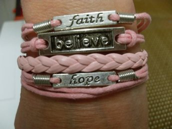 ***Believe**Faith***Hope***Armband***