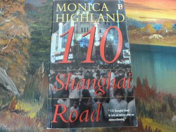 MONICA HIGHLAND, 110 SHANGHAI ROAD, 1998, POCKET, BOK