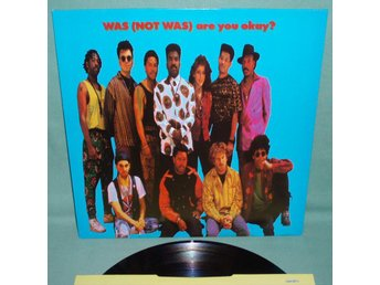 WAS NOT WAS - Are you okay? , UK 1990 LP ,