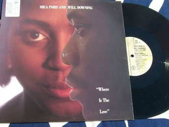 "MICA PARIS & WILL DOWNING - WHERE IS THE LOVE 12"" 1989"