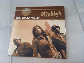 CD singel: City High – What would you do?