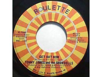 Tommy James And The Shondells  Get Out Now
