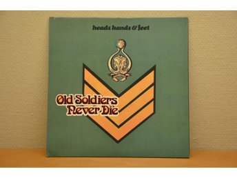 HEADS HANDS & FEET OLD SOLDIERS NEVER DIE USA PRESS