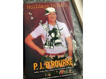 P.J O'Rourke Holidays in Hell