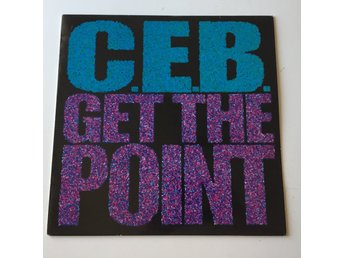 "C.E.B. - GET THE POINT. (NEAR MINT 12"")"