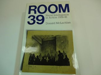 Room 39 - naval intelligence in action 1939-45