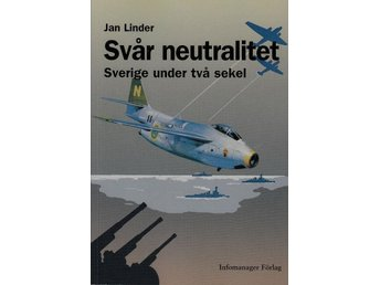 Svår neutralitet, Jan Linder