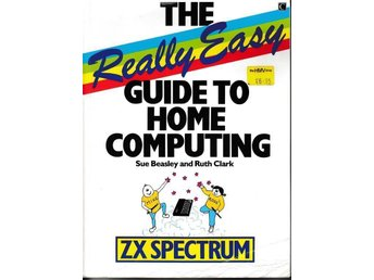 The really easy guide to home computing. Programmering i BASIC