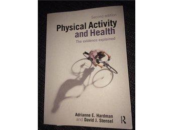 Physical Activity and Health av Hardman och Stensel ISBN 9780415421980 Routledge - Brunflo - Physical Activity and Health av Hardman och Stensel ISBN 9780415421980 Routledge - Brunflo