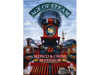 Age of Steam Mexico & China Expansion - Norrtälje - Age of Steam Mexico & China Expansion - Norrtälje