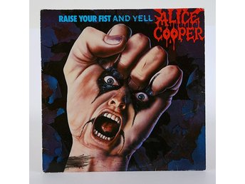 Alice Cooper - Raise Your Fist and Yell LP