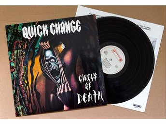 Quick Change – Circus of Death – LP 1988 – Roadrunner Records