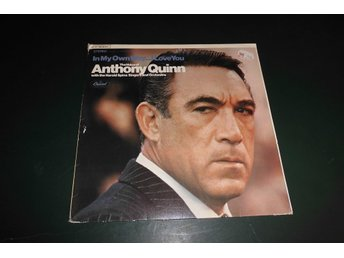 Anthony Quinn  In my own Way I love you