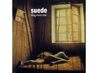Suede: Dog man star (Deluxe/Rem) (2 CD + DVD)