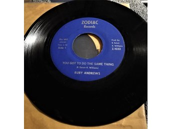 RUBY ANDREWS  You got to do the…/Didn't I fool you   Zodiac-US-72 Rare o Great
