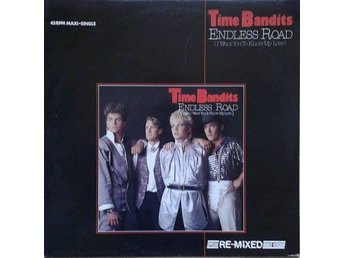 Time Bandits  titel*  Endless Road  (Special Re-Mixed Dance Version) 12
