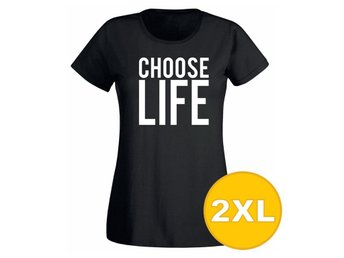 T-shirt Choose Life Svart Dam tshirt XXL