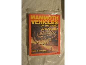 Mammoth Vehicles of The World Land Air & Sea Book John H Bradner