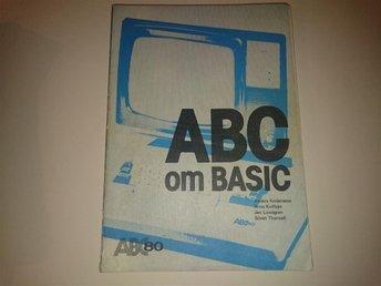 ABC om BASIC - ABC 80 - Ljungby - ABC om BASIC - ABC 80 - Ljungby