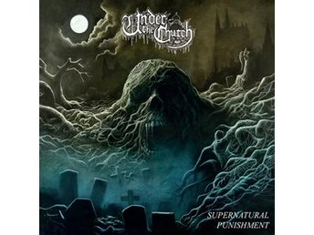 Under The Church: Supernatural punishment 2017 (CD)