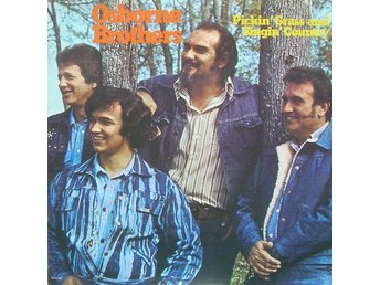 Osborne Brothers  Pickin´grass and singin´ country