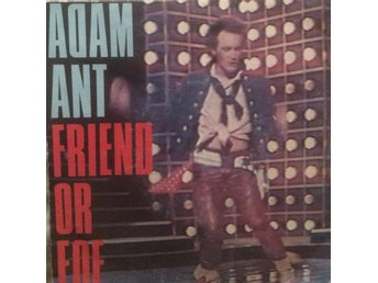 ADAM AND THE ANTS FRIEND OR FOE/JUANITO THE BANDITO NEW WAVESAMLING!