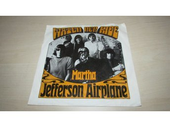 JEFFERSON AIRPLANE - WATCH HER RIDE / MARTHA - Vinyl singel - Germany